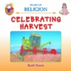 This book explores what 'harvest' means and how it relates back to the Christian festival of thankfulness and sharing. It also looks at the Jewish festival of Sukkot and examines helping people in need.   Ages:  3+   Price:  �10.99