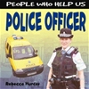 A range of books which follow a day in the life of a person associated with the topic of people who help us. This book explores the job of a Police Officer ~ Excellent for early years topics!         Ages: 3+             Price: �11.00