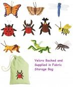 Accurately detailed velcro backed felt motifs depicting a range of familiar minibeasts in small and large size.  A brilliant teaching aid excellent for table top activities and colourful displays. Ages:  3+  Price:  £15.95/sm & £19.95/lg inc. VAT